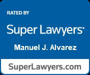 Manuel J. Alvarez, Super Lawyers
